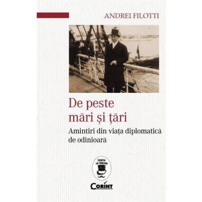 De peste mări și țări - Andrei Filotti