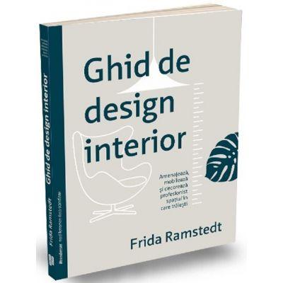Ghid de design interior - Frida Ramstedt