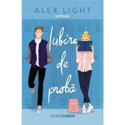Iubire de probă - Alex Light