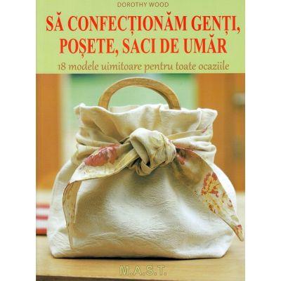 Sa confectionam genti, posete, saci de umar - Dorothy Wood