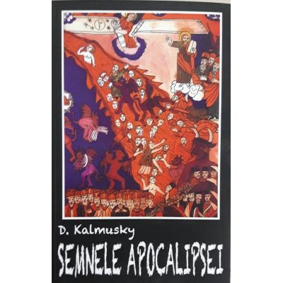 Semnele apocalipsei - D. Kalmusky