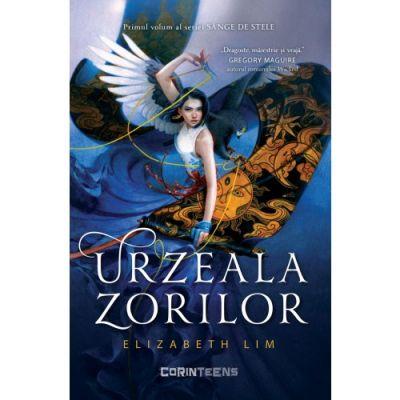 Urzeala zorilor (volumul 1 din seria Sânge de stele) - Elizabeth Lim