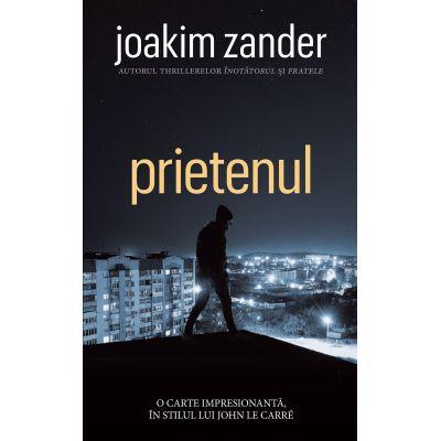 Prietenul - Joakim Zander