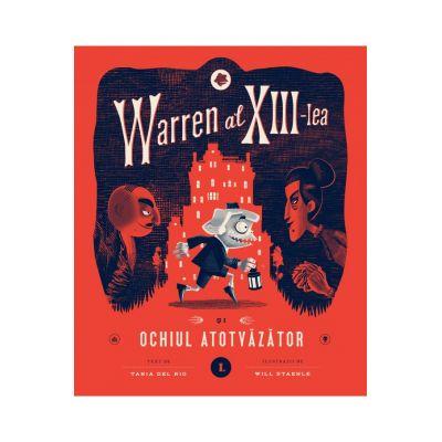 Warren al XIII-lea și Ochiul Atotvăzător, volumul 1 - Tania del Rio