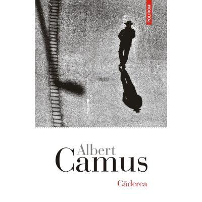 Căderea - Albert Camus