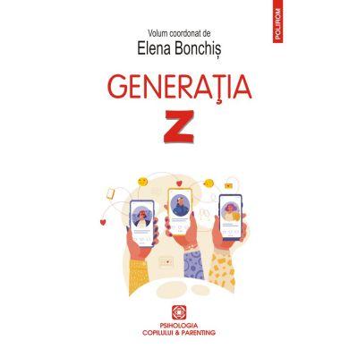 Generația Z - Elena Bonchis