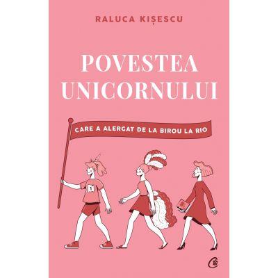 Povestea unicornului care a alergat de la birou la Rio - Raluca Kisescu