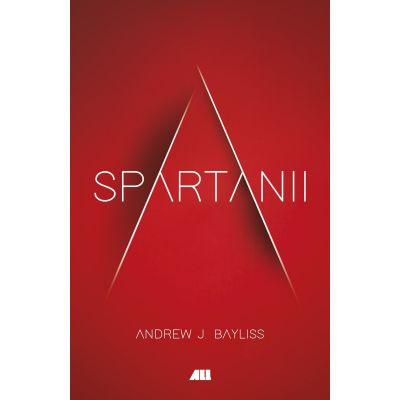 Spartanii - Andrew J. Bayliss