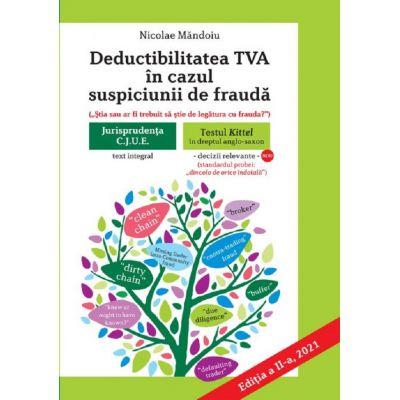 Deductibilitatea TVA in cazul suspiciunii de frauda (2021) - Nicolae Mandoiu