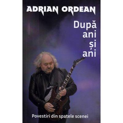 Dupa ani si ani - Adrian Ordean