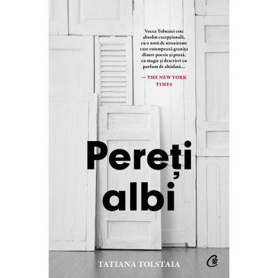 Pereți albi - Tatiana Tolstaia