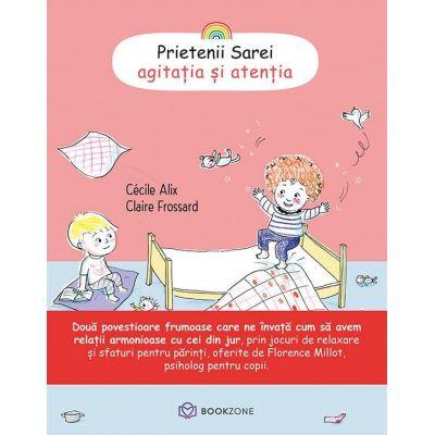 Prietenii Sarei, agitatia si atentia - Cecile Alix