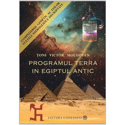 Programul Terra in Egiptul Antic. Seria completa Toni Victor Moldovan (Pachet 3 carti)