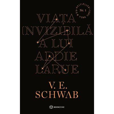Viața invizibilă a lui Addie LaRue - V. E. Schwab