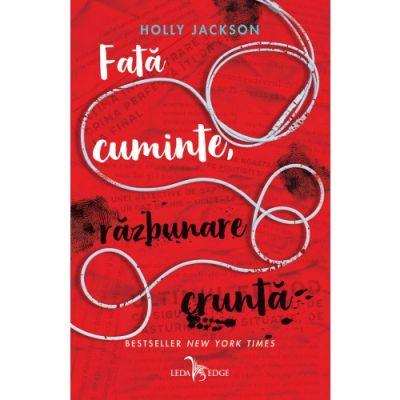 Fată cuminte, răzbunare cruntă (vol. 2 din seria Crima perfectă. Instrucțiuni pentru fete cuminți) - Holly Jackson