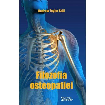 Filozofia osteopatiei - Andrew Taylor Still