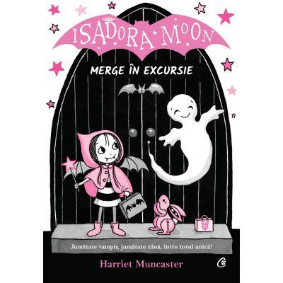 Isadora Moon merge în excursie - Harriet Muncaster