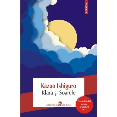 Klara și Soarele - Kazuo Ishiguro