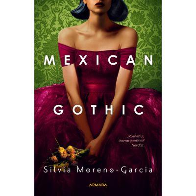 Mexican Gothic - Silvia Moreno-Garcia