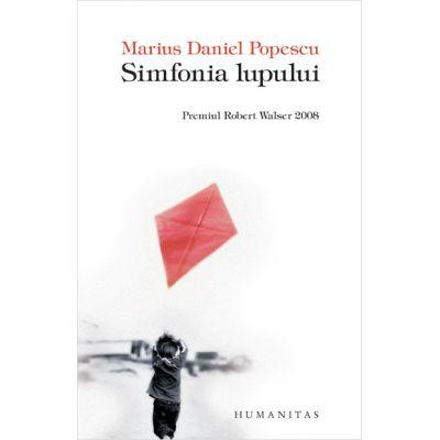 Simfonia lupului - Marius Daniel Popescu