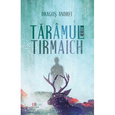 Taramul lui Tirmaich - Dragos Andrei