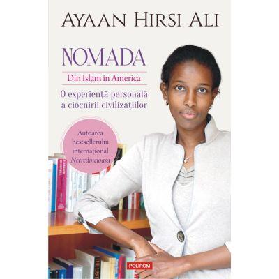 Nomada. Din Islam în America - Ayaan Hirsi Ali