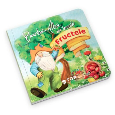 Barba-Alba ne invata fructele