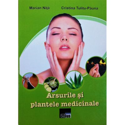 Arsurile si plantele medicinale - Marian Nita