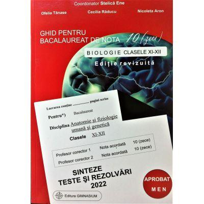 Bacalaureat biologie 2022 clasele XI-XII. Sinteze teste si rezolvari (Ghid pentru bacalaureat de nota 10) - Stelica Ene