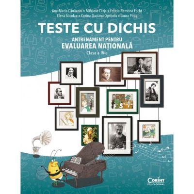 Teste cu dichis. Antrenament pentru Evaluarea Nationala, clasa a IV-a - Ana-Maria Canavoiu